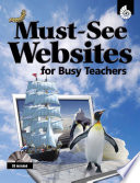 Must See Websites for Busy Teachers  Must See Websites