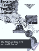 The American Pure Food And Health Journal