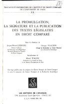 illustration du livre La promulgation, la signature et la publication des textes législatifs en droit comparé