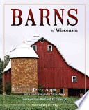 Barns of Wisconsin  Revised Edition