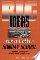 Big Ideas For A Better Sunday School