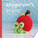 Amigurumi S In Love
