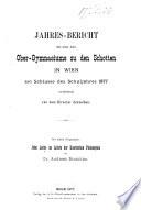 Jahresbericht des Gymnasiums zu Schotten in Wien