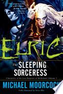 download ebook elric: the sleeping sorceress pdf epub
