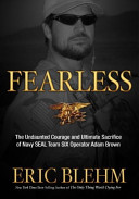 download ebook fearless: the undaunted courage and ultimate sacrifice of navy seal team six operator adam brown pdf epub