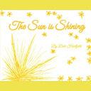 The Sun Is Shining