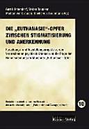 """Die """"Euthanasie""""-Opfer zwischen Stigmatisierung und Anerkennung"""