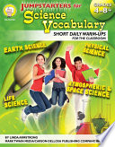 Jumpstarters for Science Vocabulary, Grades 4 - 8 Using Jumpstarters For Science Vocabulary