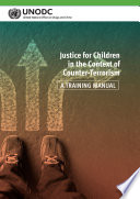 Justice For Children In The Context Of Counter Terrorism