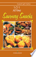 101 All Time Savoury Snacks