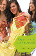 All About Us  3  Be Strong   Curvaceous Book PDF