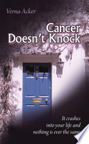 Cancer Doesn t Knock