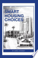 Roskey s Guide to Smart Housing Choices