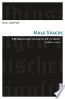 Male Spaces