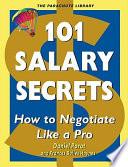 101 Salary Secrets: How to Negotiate Like a Pro