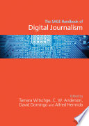 The SAGE Handbook of Digital Journalism