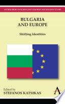 Ebook Bulgaria and Europe Epub Stefanos Katsikas Apps Read Mobile