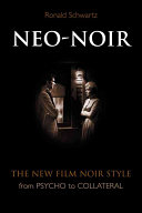 Neo-noir The Qualities And Characteristics Of