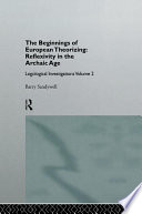 The Beginnings Of European Theorizing: Reflexivity In The Archaic Age : & francis, an informa company....