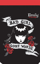 Bad Girl Gone Worse : ...