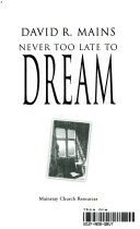 Never too late to dream