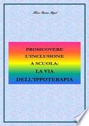 Promuovere l inclusione a scuola  la via dell ippoterapia