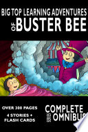 Ebook Complete Big Top Learning Adventures of Buster Bee: The Complete Series Epub William Robert Stanek Apps Read Mobile
