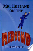 Mr  Holland on the Rebound Book PDF