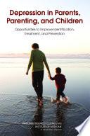 Depression In Parents Parenting And Children