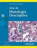 Atlas de histologia descriptiva   Atlas of Descriptive Histology