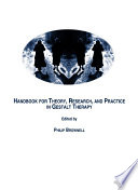 Handbook For Theory, Research, And Practice In Gestalt Therapy : have been written on the...