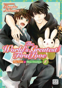 The World's Greatest First Love, Vol. 10 : boss turns out to be his ill-fated...