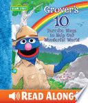 Grover s 10 Terrific Ways to Help Our Wonderful World  Sesame Street Series