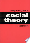 A Beginner S Guide To Social Theory