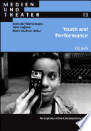 Youth and Performance  Perceptions of the Contemporary Child