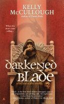 Darkened Blade Blade Adventure With Aral Kingslayer Aral Kingslayer Has