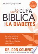 La Nueva Cura Biblica Para la Diabetes