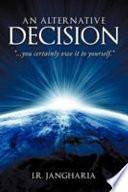 An Alternative Decision