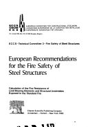 European recommendations for the fire safety of steel structures