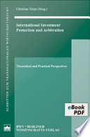 International Investment  Protection and Arbitration