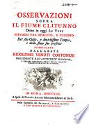 Osservazioni sopra il fiume Clitunno detto in oggi Le Vene, situato tra Spoleto e Fuligno, del suo culto e antichissimo tempio, e dello stato suo presente