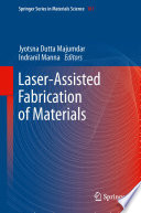 Laser Assisted Fabrication Of Materials book