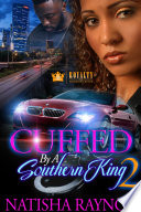 Cuffed By A Southern King 2 Book PDF