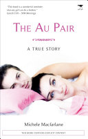 The Au Pair: A True Story Has Gone And Tells The Story Which So