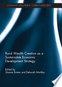 Rural Wealth Creation as a Sustainable Economic Development Strategy
