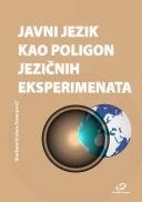 Javni jezik kao poligon jezičnih eksperimenata