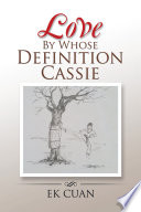 Love by Whose Definition Cassie