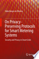 On Privacy Preserving Protocols for Smart Metering Systems