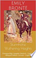 Sturmhöhe / Wuthering Heights (Zweisprachige Ausgabe: Deutsch - Englisch / Bilingual Edition: German - English)