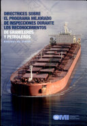 Directrices sobre el programa mejorado de inspecciones durante los reconocimientos de graneleros y petroleros 2008